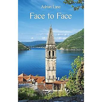 Face to Face by Lane & Adrian