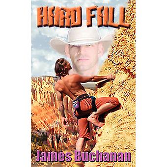 Hard Fall by Buchanan & James