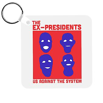 The Ex Presidents Us Against The System Point Break Keyring