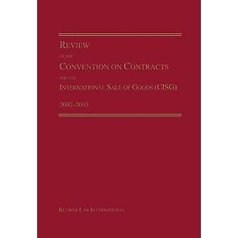 Review of the Convention on Contracts for the International Sale of Goods CISG by Micheal maggi
