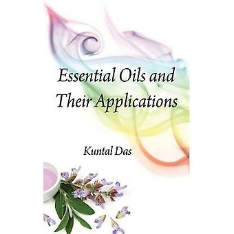 Essential Oils and Their Applications by Das & Kuntal
