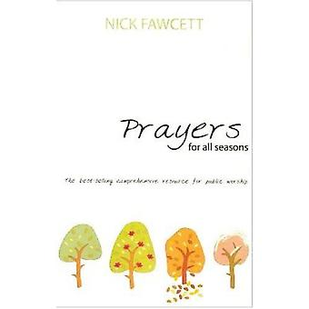 Prayers for All Seasons by Mick Fawcett - 9781840032017 Book