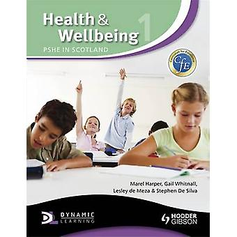 Health and Wellbeing 1 PSHE in Scotland by Marel Harper
