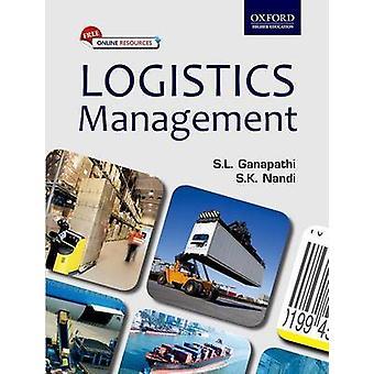 Logistics Management by S. K. Nandi - 9780198098898 Book