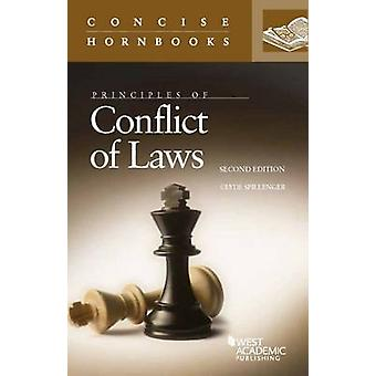 Principles of Conflict of Laws (2nd Revised edition) by Clyde Spillen