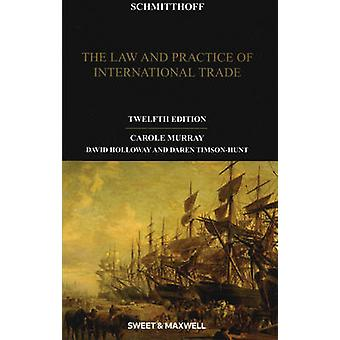 Schmitthoff - The Law and Practice of International Trade (12th Revise
