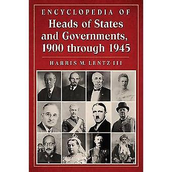 Encyclopédie des chefs d'État et de gouvernement - 1900 Jusqu'en 1945 b