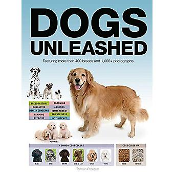 Dogs Unleashed by Tamsin Pickeral - 9781684126668 Book