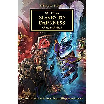 Slaves to Darkness by John French - 9781789990263 Book