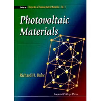 Photovoltaic Materials by Richard H. Bube - 9781860940651 Book