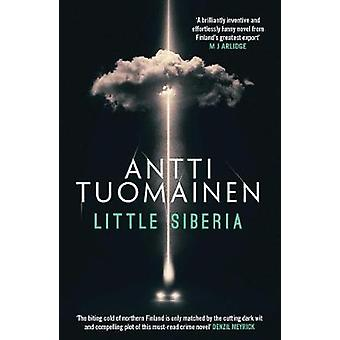 Little Siberia by Antti Tuomainen - 9781912374519 Book