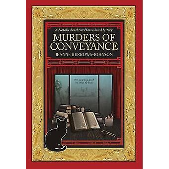 Murders of Conveyance by Jeanne Burrows-Johnson - 9781951122065 Book