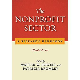 The Nonprofit Sector - A Research Handbook - Third Edition by Walter W