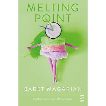 Melting Point by Baret Magarian - 9781784631970 Book