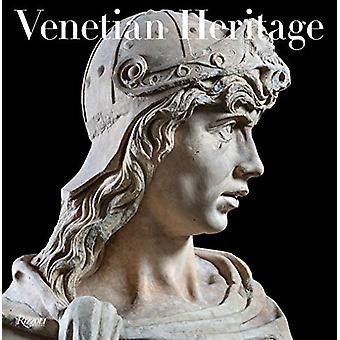Venetian Heritage by Toto Bergamo Rossi - 9780847867387 Book