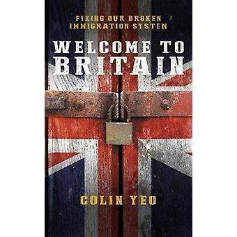 Welcome To Britain par Colin Yeo