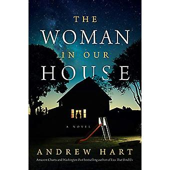 The Woman in Our House by Andrew Hart - 9781503905443 Book