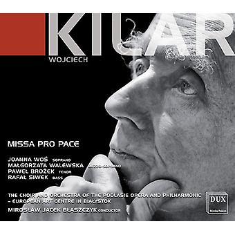 Kilar / Wos / Siwek - Missa Pro Pace [CD] USA import