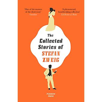 The Collected Stories of Stefan Zweig by Zweig & Stefan Author