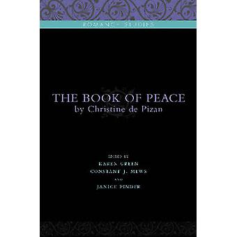 The Book of Peace - By Christine de Pizan by Christine - 9780271033969