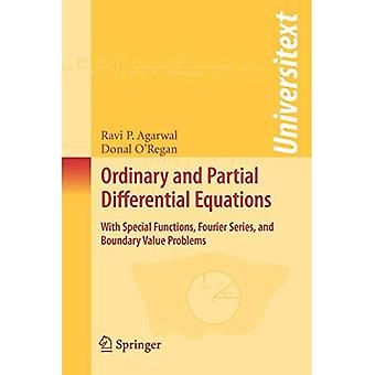 Ordinary and Partial Differential Equations: With Special Functions, Fourier Series, and Boundary Value Problems (Universitext)