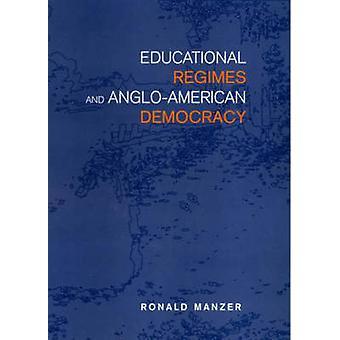 Bildungsregime und anglo-amerikanische Demokratie von Ronald Manzer - 9