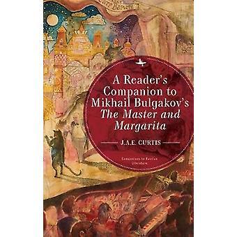 A Reader's Companion to Mikhail Bulgakov's The Master and Margarita b