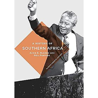 A History of Southern Africa by Alois S. Mlambo - 9780230294103 Book