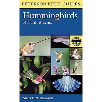 دليل بيترسون الميداني للطيور الطنان في أمريكا الشمالية من قبل شيري ل. ويليامسون وويليامسون