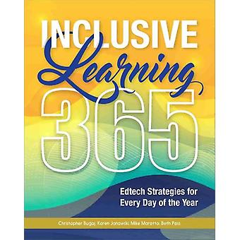 Inclusive Learning 365 by Christopher BugajKaren JanowskiMike MarottaBeth Poss