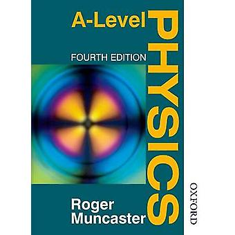 A Level Physics by Roger Muncaster