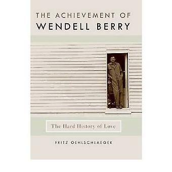 Wendell Berryn saavutus - Fritz O: n rakkauden kova historia