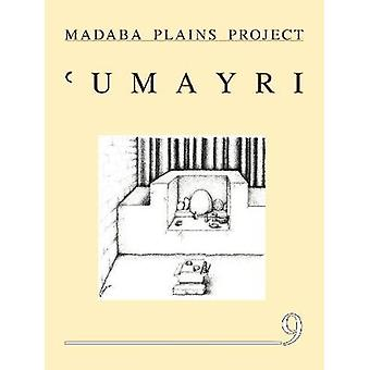 The 2004 Season at Tall al 'Umayri and Subsequent Studies Madaba Plains Project 9