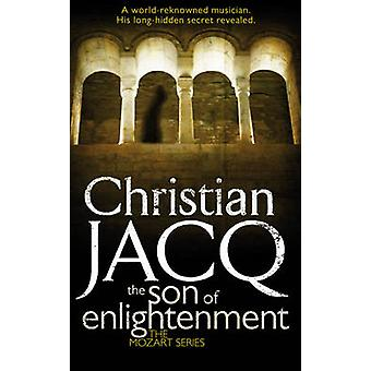 The Son of Enlightenment by Christian Jacq - 9781416526629 Book