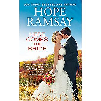 Here Comes the Bride by Hope Ramsay - 9781455564880 Book