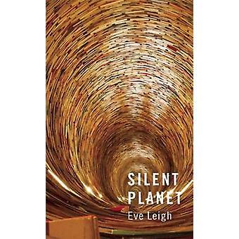 Silent Planet af Eve Leigh - 9781783192052 bog