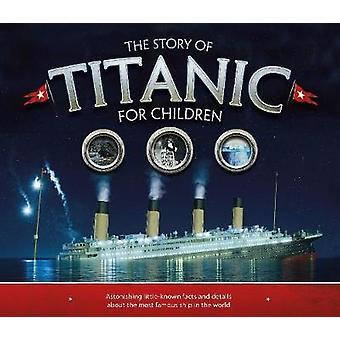 Tarina Titanic lapsille - Hämmästyttävä vähän tunnettuja tosiasioita