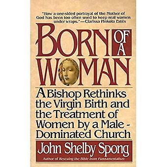 Född av en kvinna