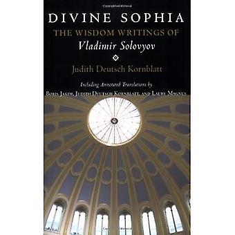 Göttliche Sophia: Weisheit Schriften von Vladimir Solovyov