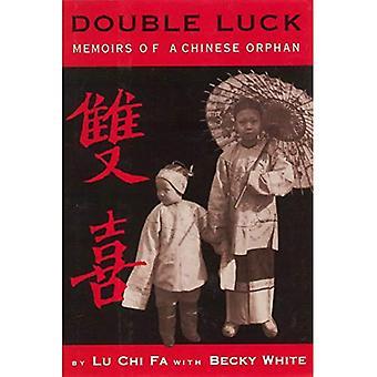 Double chance: Mémoires d'un orphelin chinois
