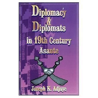 Diplomatie en diplomaten in de negentiende eeuw Asante