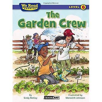 The Garden Crew (We Read Phonics - Level 6) (We Read Phonics - Level 6