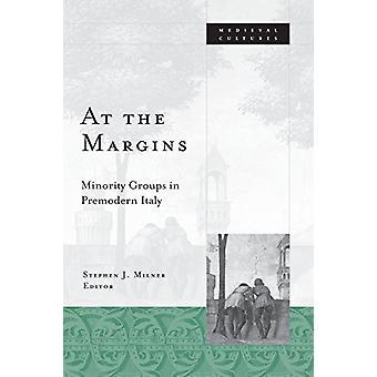 På marginalen - minoritetsgrupper i förmodern Italien av Stephen J. Miln