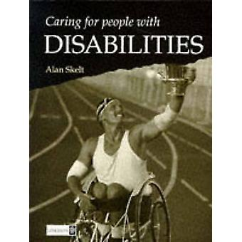 Caring for People with Disability by Skelt & Alan Btec Moderator for the
