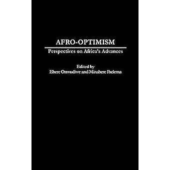 AfroOptimism Perspektiven auf Afrikas Fortschritte durch Onwudiwe & Ebere