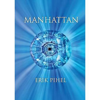 Manhattan par Pihel & Erik