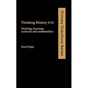 Thinking History 414 by Bage & Grant & Dr