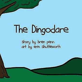 The Dingodare by Shuttleworth & Brenda C