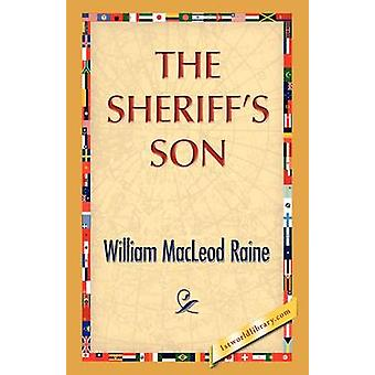 The Sheriffs Son by Raine & William M.