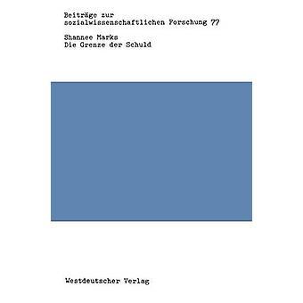 Die Grenze an Der Schuld Soziologische Strukturen an Der Faschistischen Ideologie af mærker & Shannee
